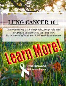 Lung Cancer 101 by Lynn Sherwood