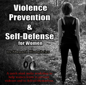 Violence Prevention & Self Defense for Women